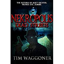 Nekropolis: Dead Streets (The Nekropolis Series Book 2) (English Edition)