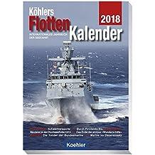 Köhlers Flottenkalender 2018: Internationales Jahrbuch der Seefahrt