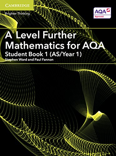 A Level Further Mathematics for AQA Student Book 1 (AS/Year 1) (AS/A Level Further Mathematics AQA)