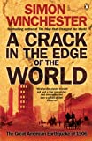 A Crack in the Edge of the World: The Great American Earthquake of 1906