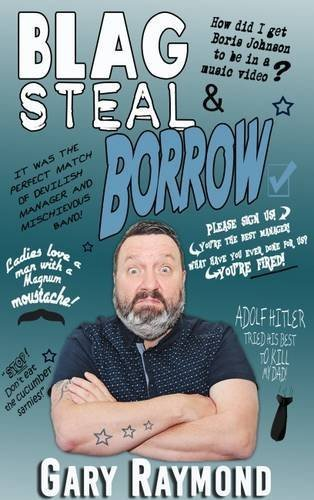 Blag Steal & Borrow by Gary Raymond (2016-06-10)