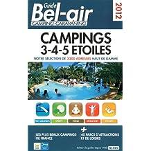 GUIDE BEL AIR CAMPINGS 3-4-5 ETOILES
