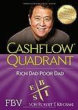 'Cashflow Quadrant: Rich dad poor dad' von Robert T. Kiyosaki
