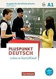 Pluspunkt Deutsch - Leben in Deutschland - Ausgabe für berufliche Schulen: A1 - Arbeitsbuch mit Audio- und Lösungs-Downloads