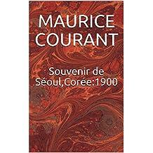Souvenir de Séoul,Corée:1900 (French Edition)