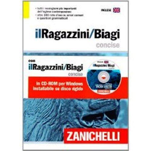Il Ragazzini/Biagi concise. Dizionario inglese-italiano. Italian-English dictionary. Con CD-ROM