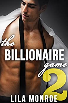 The Billionaire Game 2 by [Monroe, Lila]