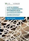 La Ley de medidas para la modernización del gobierno local y su puesta en marcha: Caso especial del Ayuntamiento de Las Palmas de Gran Canaria