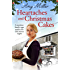 Heartaches and Christmas Cakes: A wartime family saga perfect for cold winter nights (Wartime Bakery Book 1)