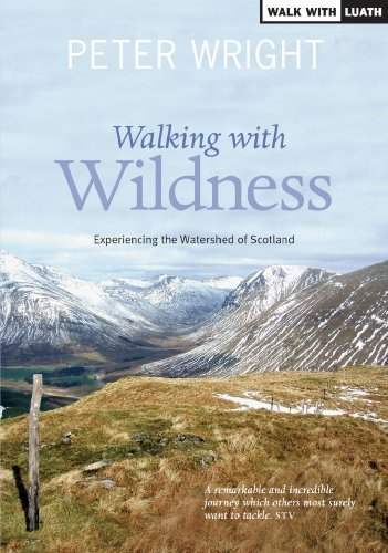 s: Experiencing the Watershed of Scotland (Ribbon of Wildness Book 2) (English Edition) ()