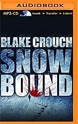 Snowbound by Blake Crouch (2015-11-03)
