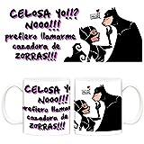 Taza Catwoman y Batman Celosa yo? No! Prefiero llamarme cazadora de zorras Relaciones