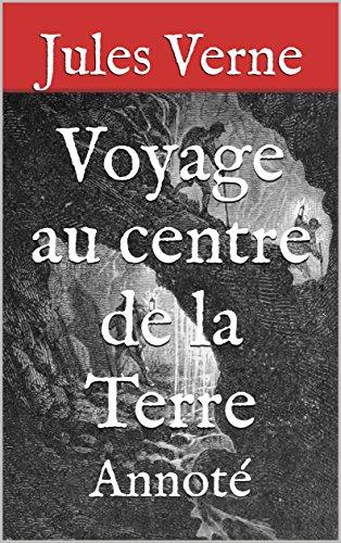 voyage-au-centre-de-la-terre-annote-french-edition
