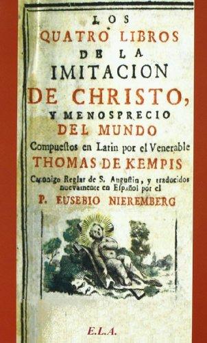Cuatro libros de la imitacion de cristo y menosprecio del mundo, los (Cristianismo (ela))