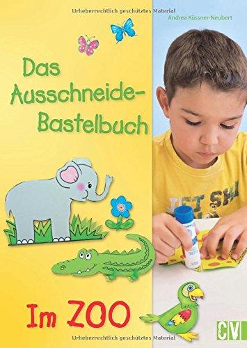 Das Ausschneide-Bastelbuch - Im Zoo