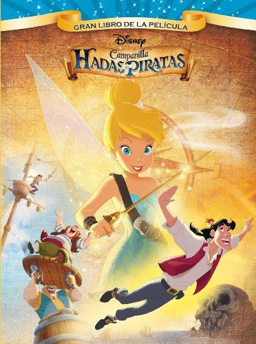 Campanilla. Hadas y piratas por Disney