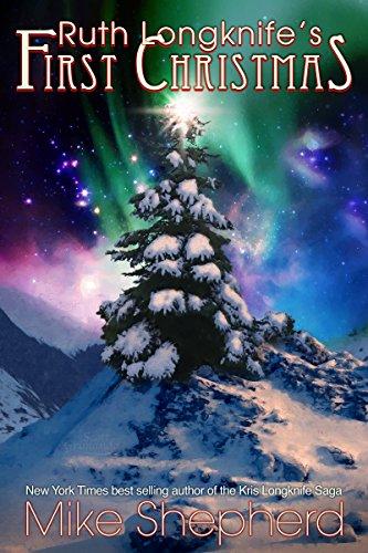 ruth-longknifes-first-christmas-a-kris-longknife-christmas-english-edition