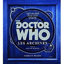 Doctor Who - les archives : Les 50 ans d'une série culte