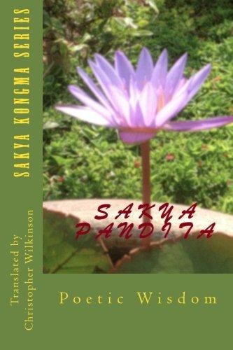 Sakya Kongma Series: Poetic Wisdom (Volume 1) by Christopher Wilkinson (2014-05-20)