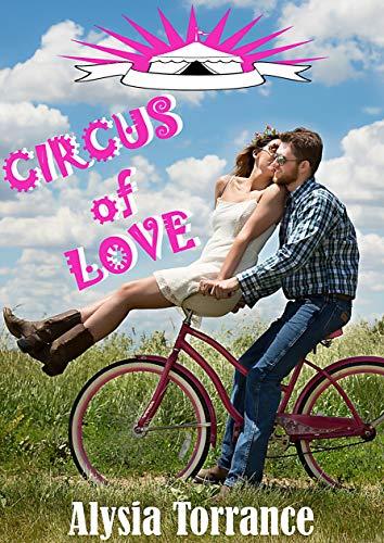 Circus of Love - Alysia Torrance (2018) sur Bookys