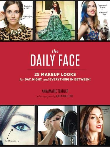 Daily Face : 25 Makeup Looks for Day, -