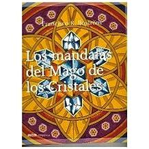 Mandalas Del Mago De Los Cristales, Los