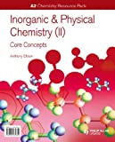 A2 Chemistry: Inorganic & Physical Chemistry (II): General Concepts Resource Pack + C...