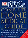 American College of Physicians Complete Home Medical Guide (American College of Physicians Complete Home Medical Books)