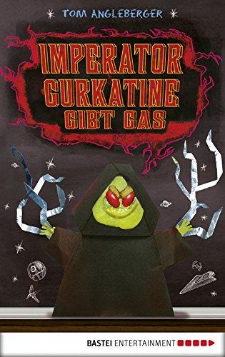 Imperator Gurkatine gibt Gas: Band 6. Ein Origami-Yoda-Roman (Origami-Jedis)