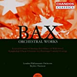 Bax: Festival Overture, Christmas Eve, Dance of the Wild Irravel etc