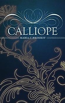 Calliope (Die Whisky-Serie 1) von [Brosseit, Maria.C.]