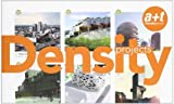 Density Projects: 36 New Concepts on Collective Housing (English and Spanish Edition) by Aurora Fernandez Per (2007-10-07)