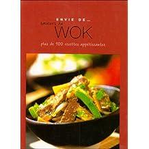 Envie de saveurs du wok