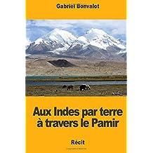 Aux Indes par terre à travers le Pamir
