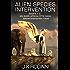 Alien Species Intervention: Books 1-3: An Alien Apocalyptic Saga (Species Intervention #6609) (English Edition)