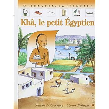 Khâ, le petit Egyptien