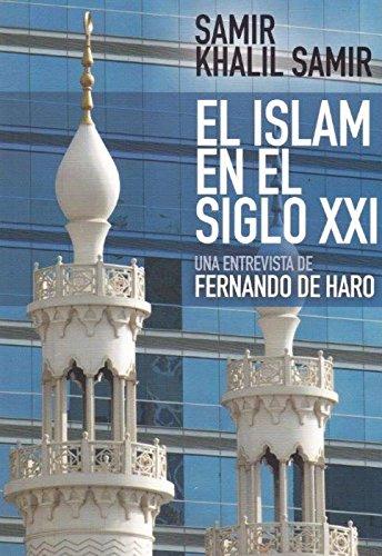 Islam en el siglo XXI,El (Nuevo Ensayo)