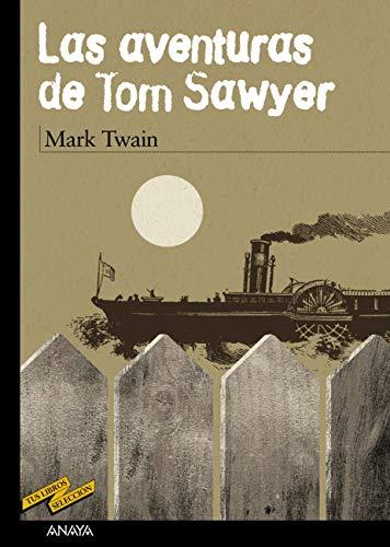 Las aventuras de Tom Sawyer (CLÁSICOS - Tus Libros-Selección nº 48 ...