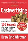 Cashvertising: How to Use 50 Secrets of Ad-Agency Psychology to Make Big Money Selling Anything to Anyone - Drew Eric Whitman