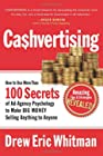 Cashvertising - How to Use More Than 100 Secrets of Ad-agency Psychology to Make Big Money Selling Anything to Anyone