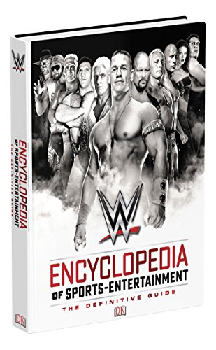 WWE Encyclopedia Of Sports Entertainment, 3rd Edition par Steven Pantaleo