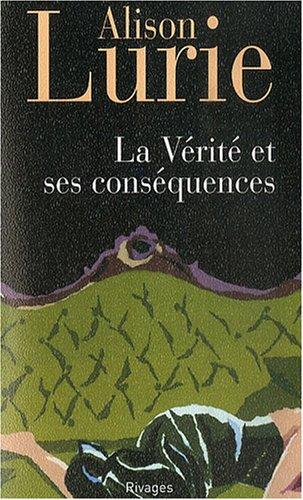 La Vérité et ses conséquences par Alison Lurie