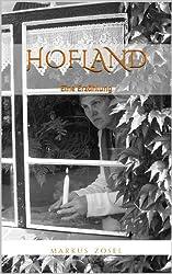 Hofland: Eine Erzählung