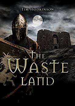 The Waste Land (Savage Book 2) by [Hodkinson, Tim]