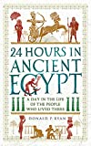 24 Hours in Ancient Egypt