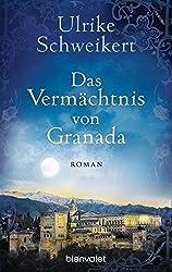 Das Vermächtnis von Granada: Roman (La Caminata-Romane, Band 2)
