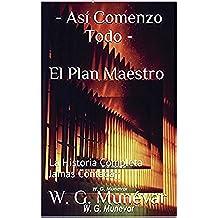 - Así Comenzo Todo - El Plan Maestro: La Historia Completa Jamas Contada¡¡ (La Toma del Palacio - Hechos Reales nº 1)