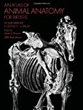 An Atlas of Animal Anatomy for Artists (Dover Anatomy for Artists)