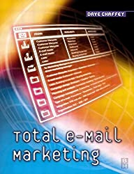 Total E-Mail Marketing by Dave Chaffey (2003-01-30)