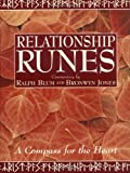 The Relationship Runes: A Compass for the Heart [With Hardback Book]